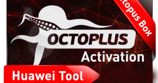 OCTOPLUS HUAWEI TOOL ACTIVATION